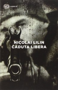 Caduta libera di Nicolai Lilin