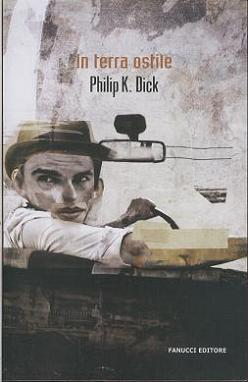 https://www.amazon.it/terra-ostile-Philip-K-Dick/dp/8834716299/ref=as_sl_pc_qf_sp_asin_til?tag=malcolm07-21&linkCode=w00&linkId=119d69daccf26eba5c4da588ee4cc509&creativeASIN=8834716299