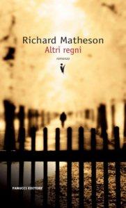altri-regni-matheson-fanucci-2011-copertina