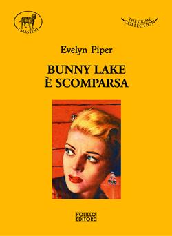 bunny lake è scomparsa