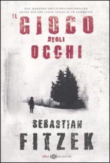 Il gioco degli occhi di Sebastian Fitzek