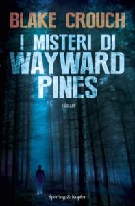I-misteri-di-Wayward-Pines