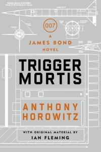 trigger-mortis-anthony-horowitz-hardback