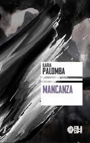 Mancanza Di Ilaria Palomba Augh Edizioni 2017 A Cura Di Nicola
