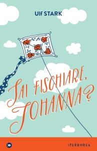 sai fischiare Johanna