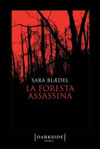 La foresta assassina