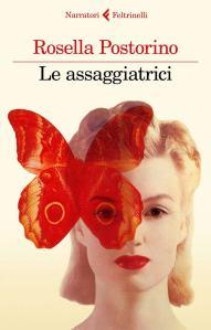 Le assaggiatrici di Rosella Postorino