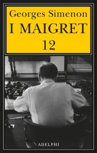 I MAIGRET 12 - Simenon