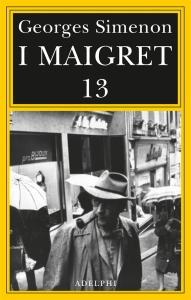 I MAIGRET 13 - Simenon