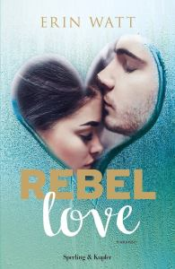 Rebel love di Erin Watt
