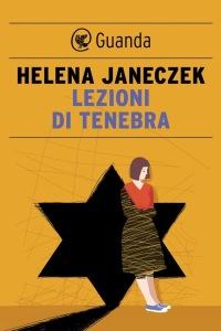HELENA JANECZEK- Lezioni di tenebra