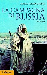 LA CAMPAGNA DI RUSSIA -Maria Teresa Giusti