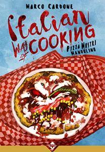 Italian Way of Cooking-Pizza Mostri e Mandolino