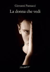 La donna che vedi di Giovanni Pannacci