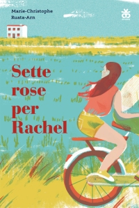 Sette rose per Rachel