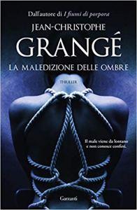 La maledizione delle ombre di Jean Christophe Grangé
