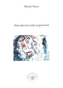 Nicola Vacca (Marco Saya Edizioni 2019)