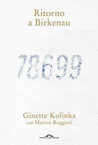 Ritorno a Birkenau di Ginette Kolinka